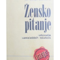 Zensko pitanje - Antologija marksistickih tekstova - Jovan Dordevic.pdf